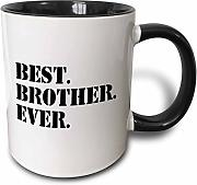 3dRose Best Brother Ever Gifts for Brothers Black