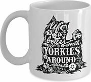 LEWE Best gift Yorkie Mug - Life Is Better With