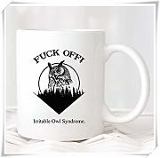 Not Applicable Fuck Off Irritable Owl Syndrome Mug