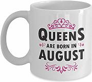 Queens are Born in August Mug Best Gift Ideas for